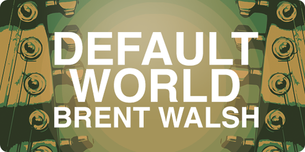 Default World, The